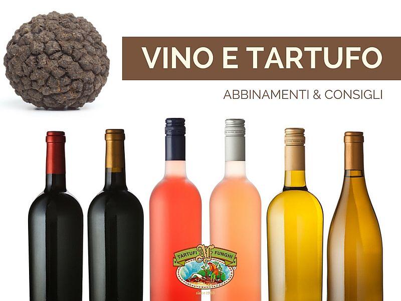 Abbinamento vino tartufo: la Guida per non sbagliare