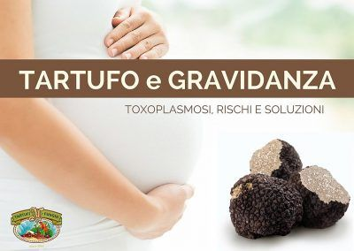 tartufo-e-gravidanza-toxoplasmosi-fortunati-antonio